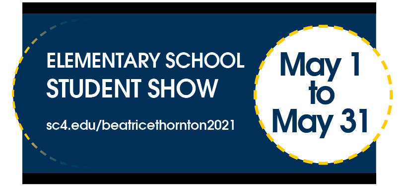 Elementary School Student Show May 1 to May 31