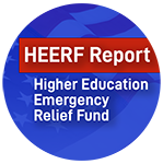HERRF Report for Higher Education Emergency Relief Fund