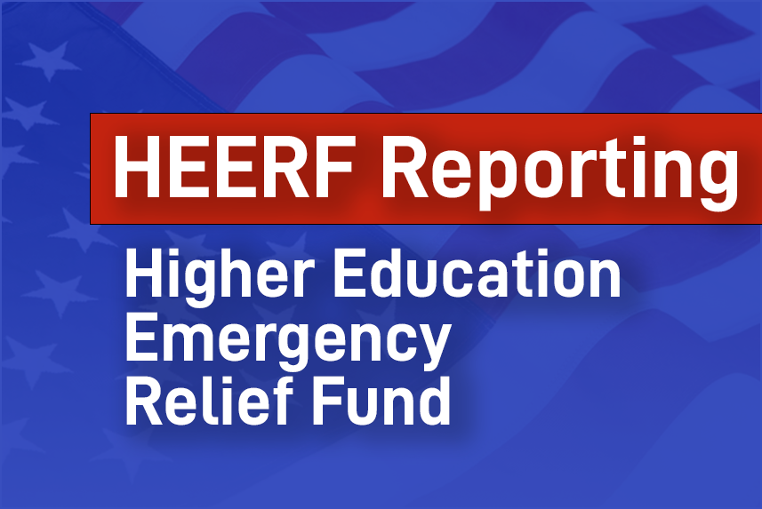 HERRF Reporting for Higher Education Emergency Relief Fund